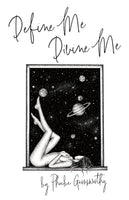 Define Me Divine Me - A Poetic Display of Affection