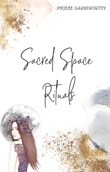Sacred Space Ritual eBook -a Spiritual Guide to Nurture Your Inner Power
