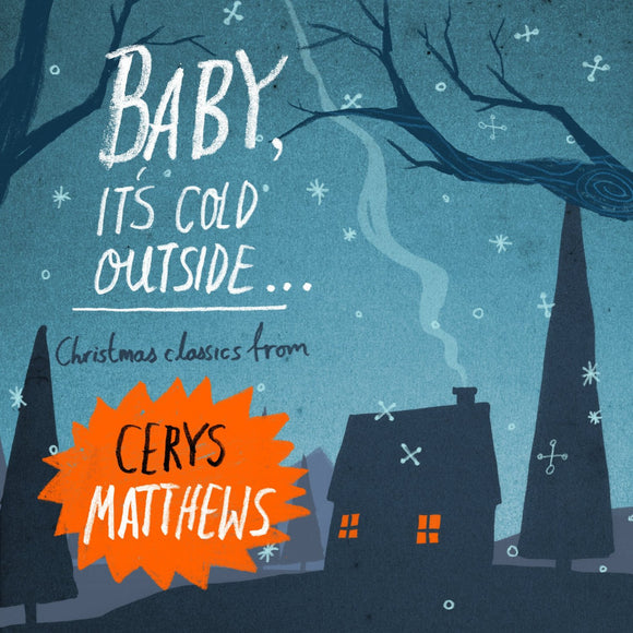 Baby, It's Cold Outside - Cerys Matthews