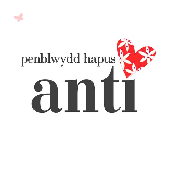Birthday card 'Pen-blwydd Hapus Anti' aunty