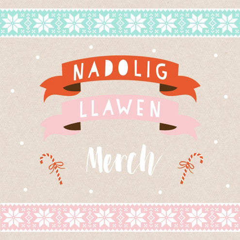 Christmas card 'Nadolig Llawen Merch' daughter