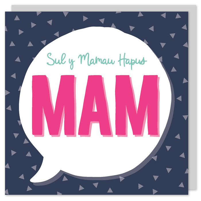 Mother's day card 'Sul y Mamau Hapus Mam' speech bubble