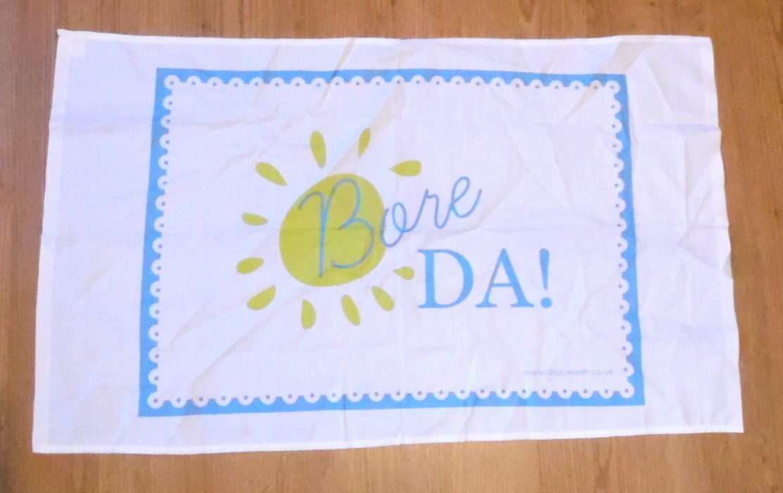 Bore Da Tea Towel