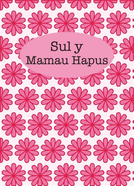 Mothers' day card 'Sul y Mamau Hapus' peek a boo pink flowers