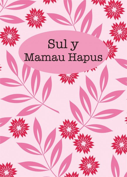 Mothers' day card 'Sul y Mamau Hapus' peek a boo flowers & leaves