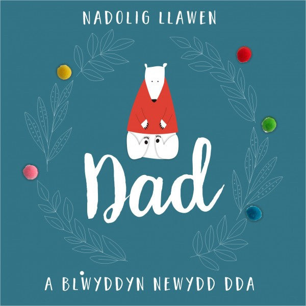 Christmas card 'Nadolig Llawen Dad' - Dad - Pompoms