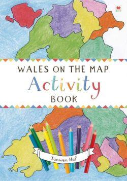Wales on the Map: Activity Book
