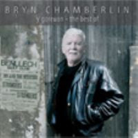 Bryn Chamberlin - Y Goreuon / The Best Of