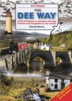 Dee Way, The - From Prestatyn or Hoylake Through Chester and Llangollen to the Source