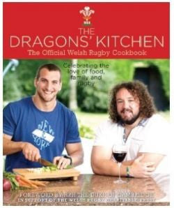 Dragons' Kitchen, The - Official Welsh Rubgy Cookbook