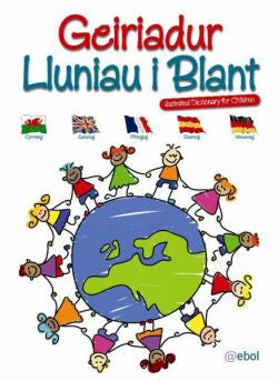 Geiriadur Lluniau i Blant/Illustrated Dictionary for Children