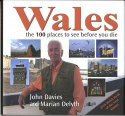 Wales - 100 Places to See Before You Die