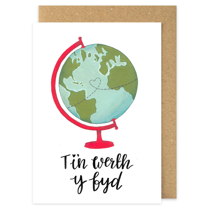 Love card 'Ti'n werth y byd' world