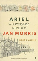 Ariel - A Literary Life of Jan Morris