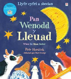 Sbecian: Pan Wenodd y Lleuad / When the Moon Smiled
