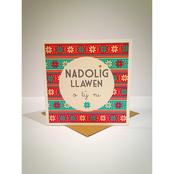 Christmas card 'Nadolig Llawen o Tŷ Ni' Our House - fair isle