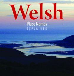 Compact Wales: Welsh Place Names Explained