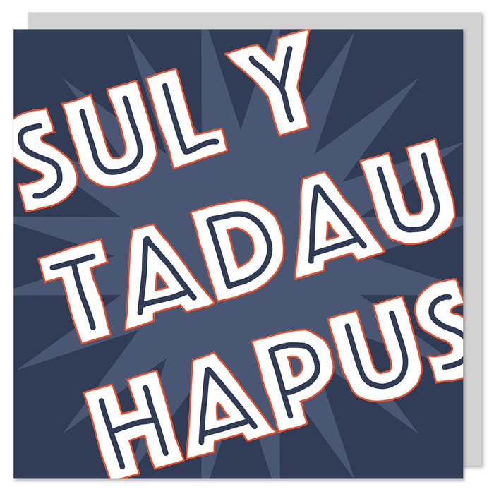 Father's day card 'Sul y Tadau Hapus'