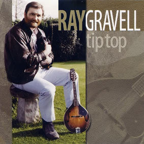 Ray Gravell - Tip Top