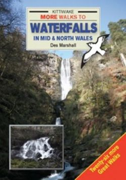 More Walks to Waterfalls in Mid and North Wales