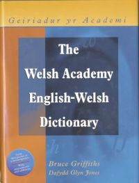 Welsh Academy English-Welsh Dictionary, The / Geiriadur yr Academi