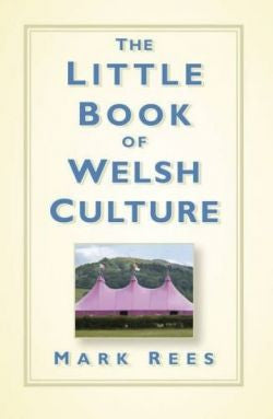 Little Book of Welsh Culture, The