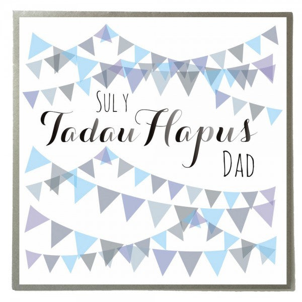 Father's day card 'Sul y Tadau Hapus Dad' bunting