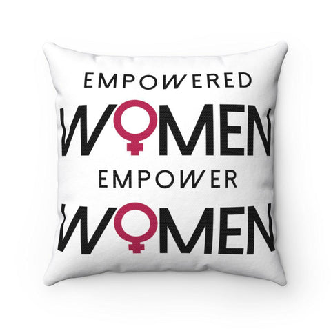 Image of Empowered Women Empower Women Square Pillow