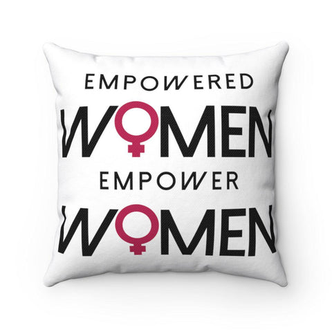 Empowered Women Empower Women Square Pillow