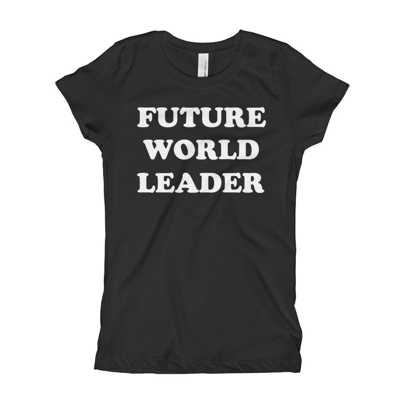 Future World Leader Youth Girl's T-Shirt