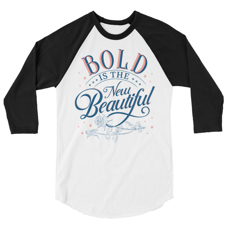 Bold is the New Beautiful Unisex Baseball Tee
