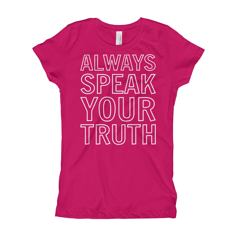 Always Speak Your Truth Youth Girl's T-Shirt