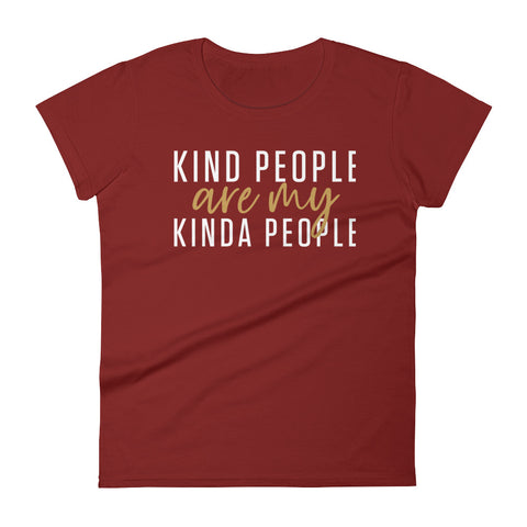 Image of Kind People Are My Kinda People Women's T-Shirt