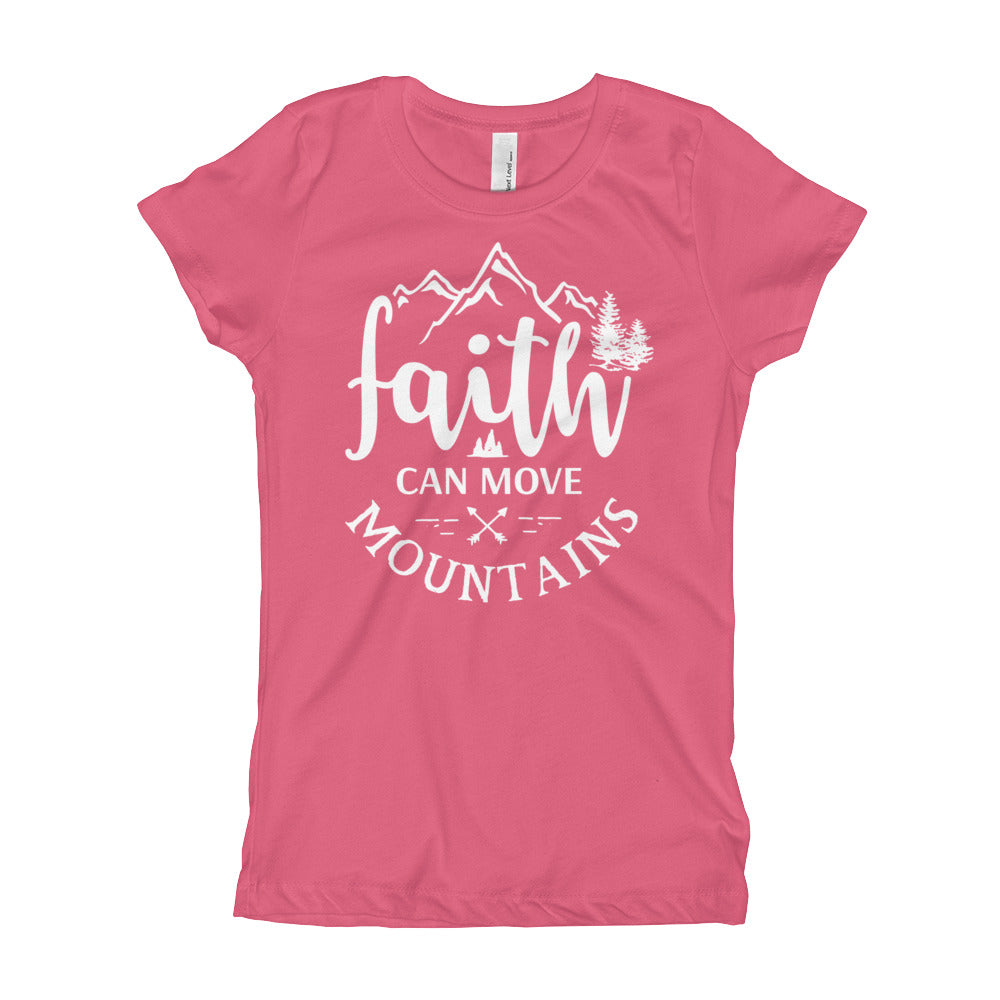 Faith Can Move Mountains Girls T-Shirt