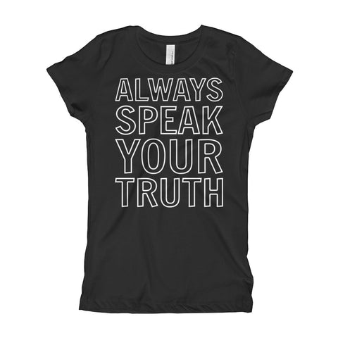 Image of Always Speak Your Truth Girl's T-Shirt