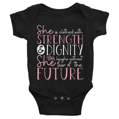 She is Strength & Dignity Baby Bodysuit