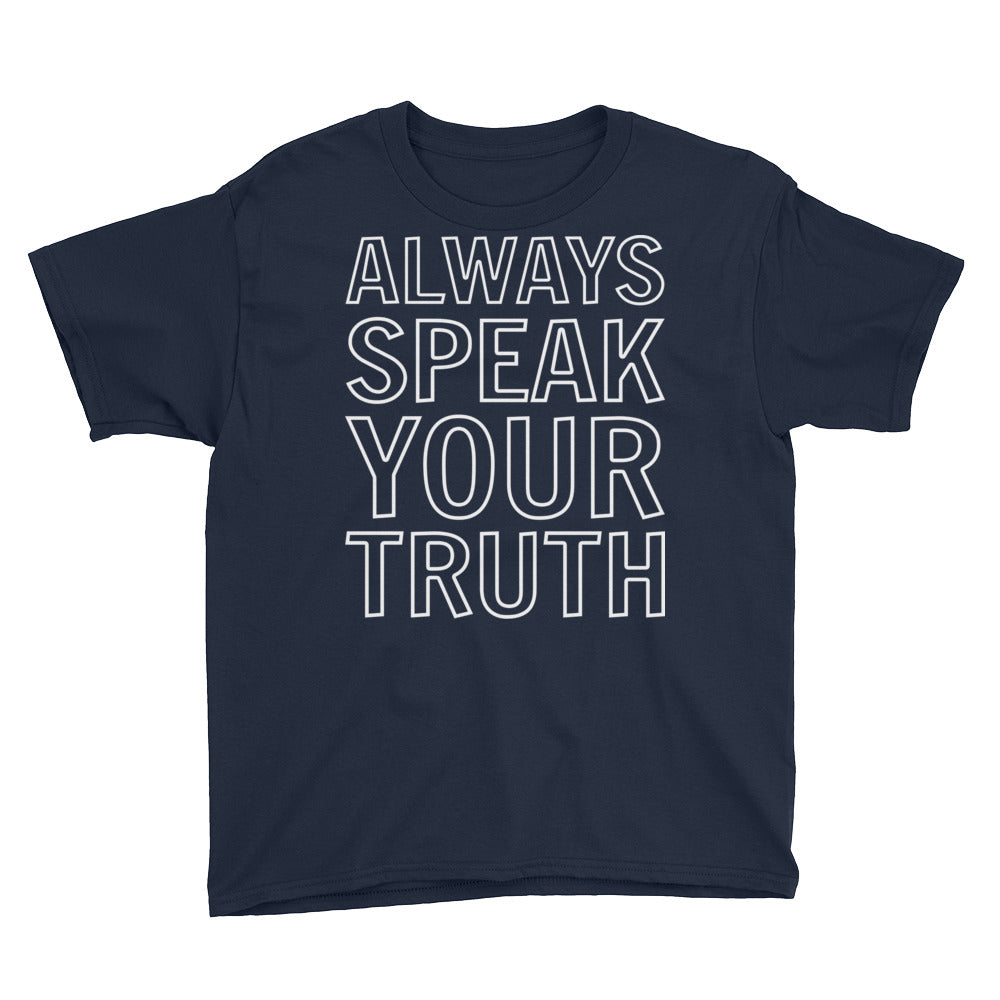 Always Speak Your Truth Youth Boys T-Shirt