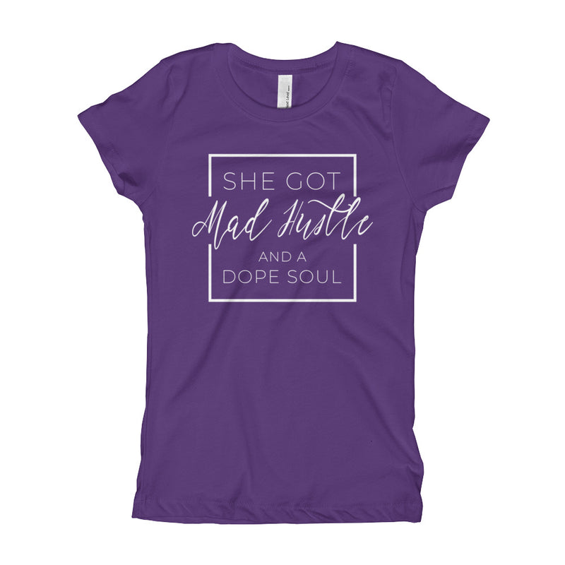 Mad Hustle & a Dope Soul Youth Girl's T-Shirt