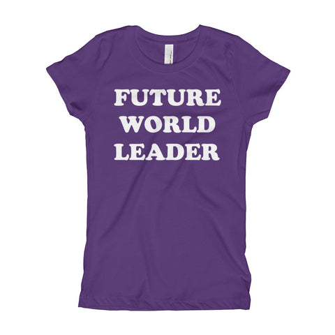 Image of Future World Leader Girl's T-Shirt