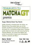 Matcha GT Premium Green Tea