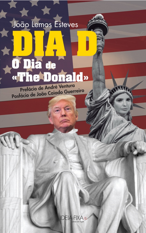 Dia D – O Dia de «The Donald»