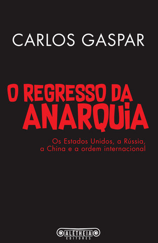 O Regresso da Anarquia