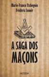 The Freemasons' Saga