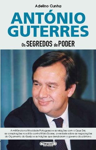 António Guterres - Os Segredos do Poder | ebook