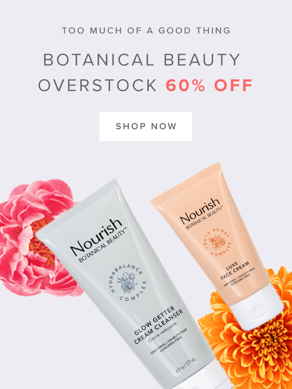 Shop Nourish Botanical Beauty Overstock - 60% Off Select Items