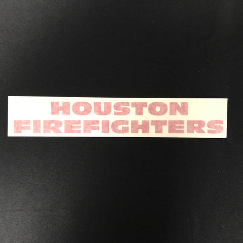 Decal - Houston Firefighters Decal
