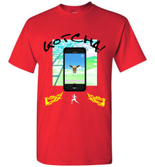 Gotcha with Phone Design T-Shirt, Youth & Adult sizes, 7 Colored Tee's