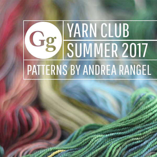 Yarn + Pattern Club : June - Aug 2017