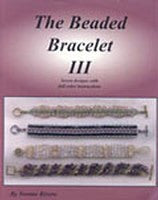 Beading Book - The Beaded Bracelet III