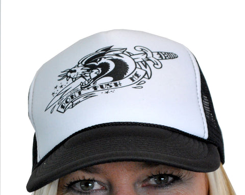Don't Push Me Trucker Hat  T-288